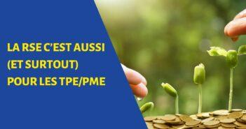 La RSE c'est aussi (et surtout) pour les TPE/PME