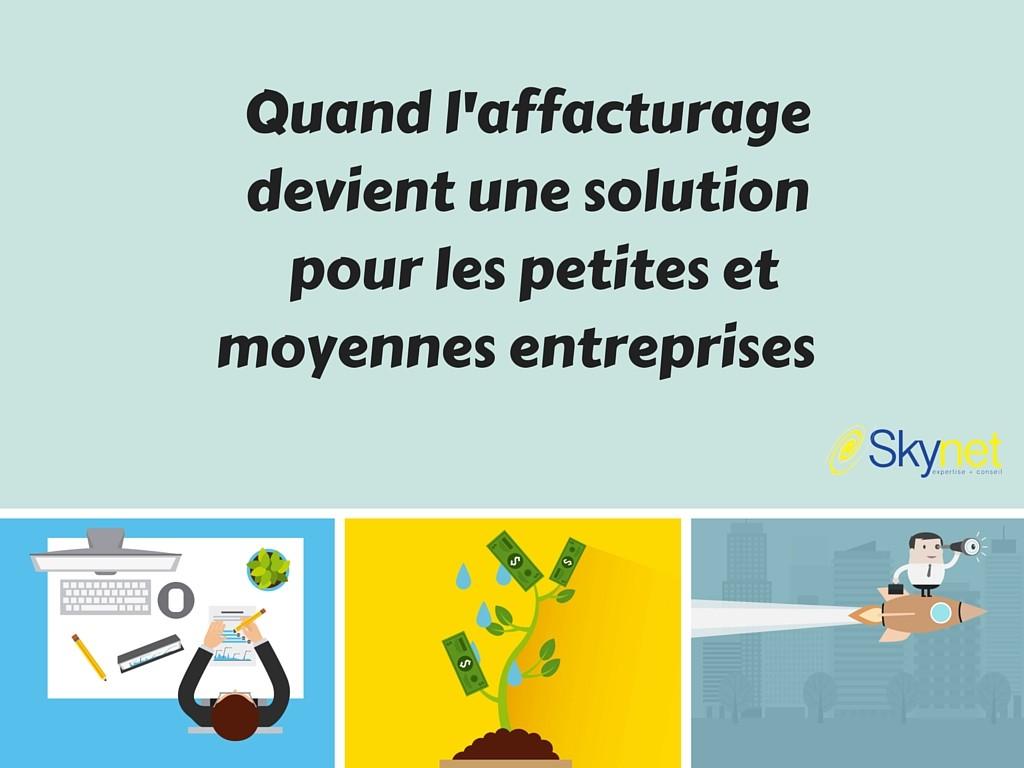 L'affacturage est aussi une solution pour les PME et TPE